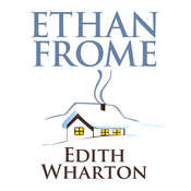 Ethan Frome Audiobook, by Edith Wharton