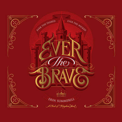 Ever the Brave Audiobook, by Erin Summerill