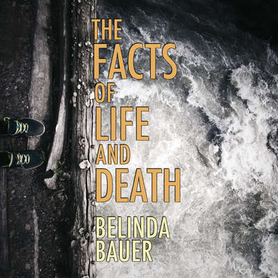 The Facts of Life and Death Audiobook, by Belinda Bauer