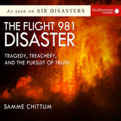 The Flight 981 Disaster: Tragedy, Treachery, and the Pursuit of Truth Audiobook, by Samme Chittum