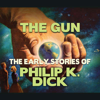 The Gun Audiobook, by Philip K. Dick