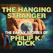 The Hanging Stranger Audiobook, by Philip K. Dick
