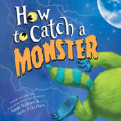 How to Catch a Monster Audiobook, by Adam Wallace