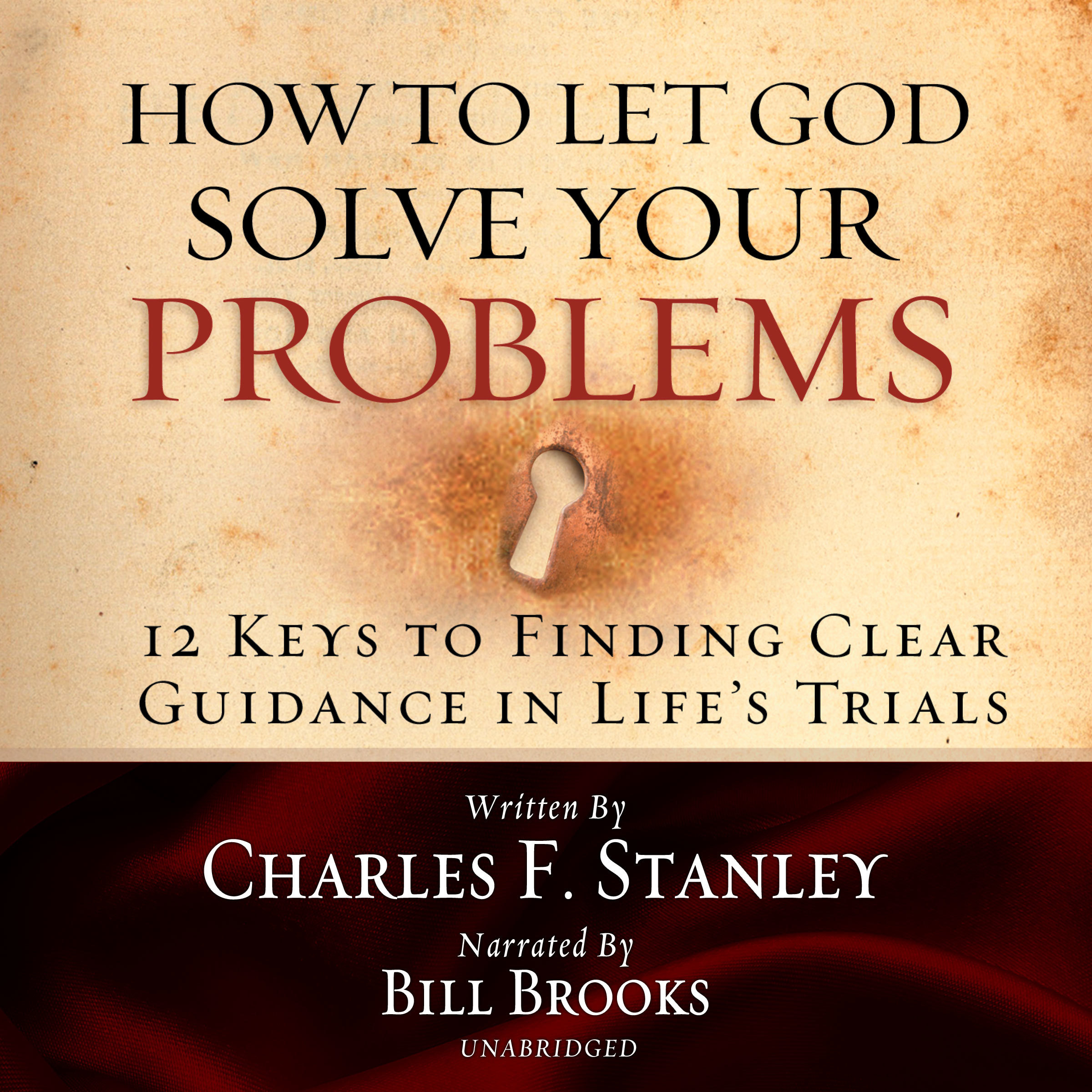 Printable How to Let God Solve Your Problems: 12 Keys for Finding Clear Guidance in Life's Trials Audiobook Cover Art
