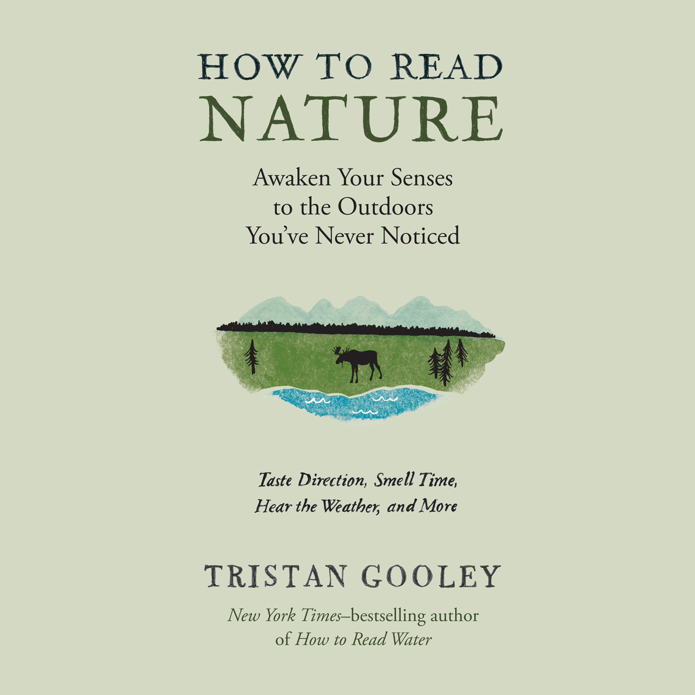 Printable How to Read Nature: An Expert's Guide to Discovering the Outdoors You've Never Noticed Audiobook Cover Art