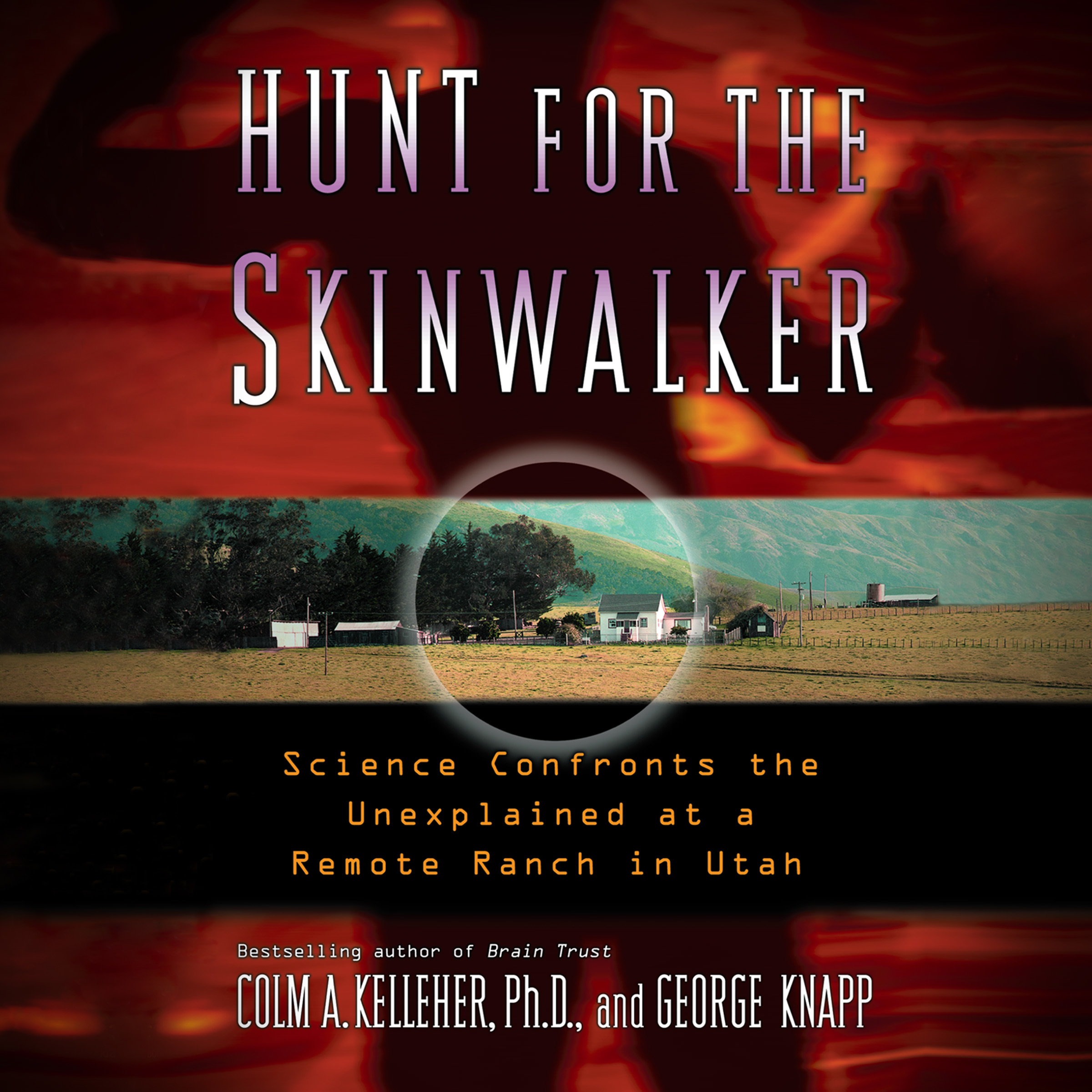 Printable Hunt for the Skinwalker: Science Confronts the Unexplained at a Remote Ranch in Utah Audiobook Cover Art
