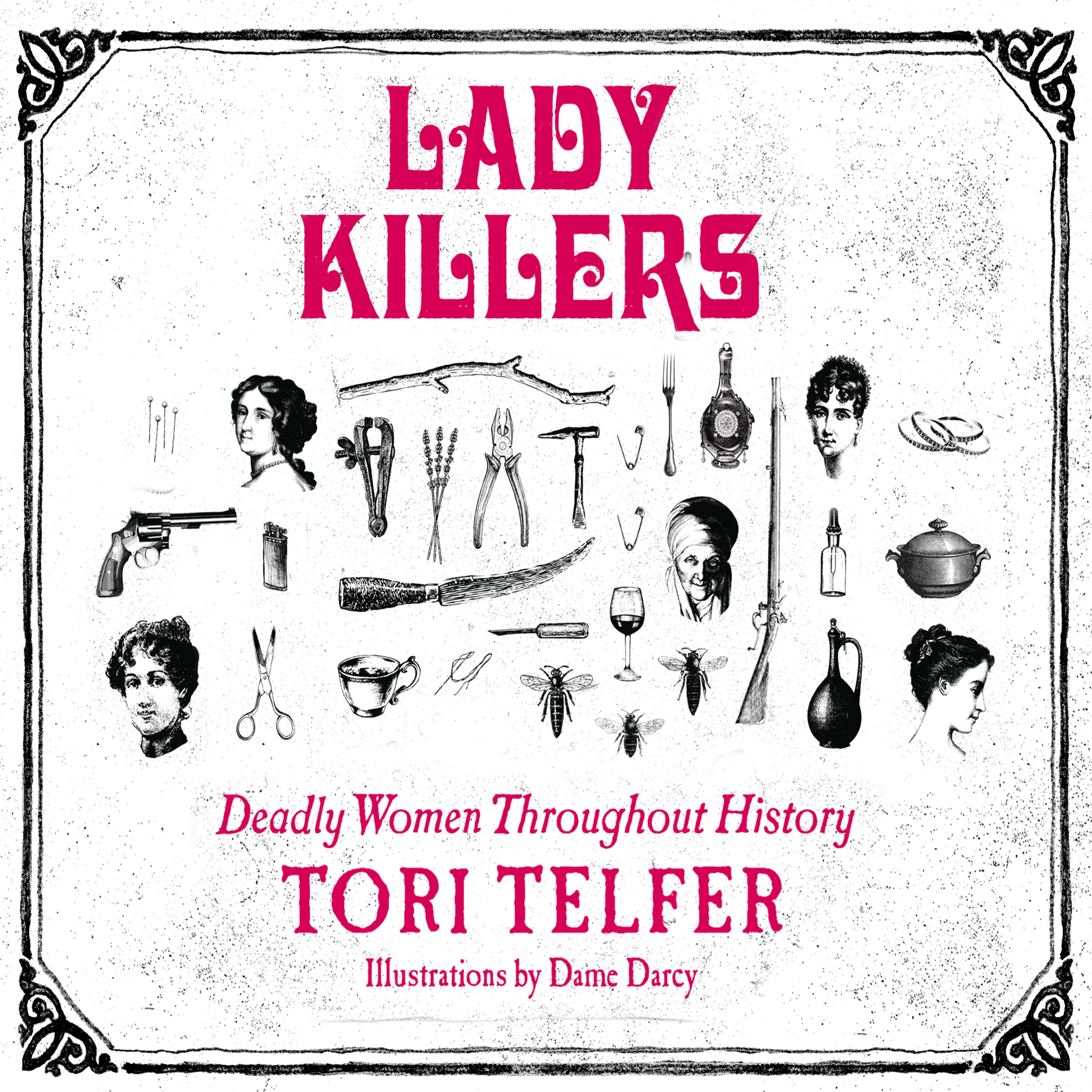 Printable Lady Killers: Deadly Women throughout History Audiobook Cover Art