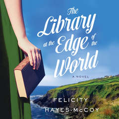The Library at the Edge of the World Audiobook, by Felicity Hayes-McCoy