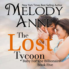 The Lost Tycoon Audiobook, by Melody Anne