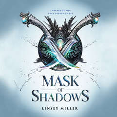 Mask of Shadows Audiobook, by Linsey Miller