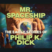 Mr. Spaceship Audiobook, by Philip K. Dick