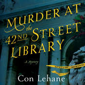 Murder at the 42nd Street Library: A Mystery Audiobook, by Con Lehane