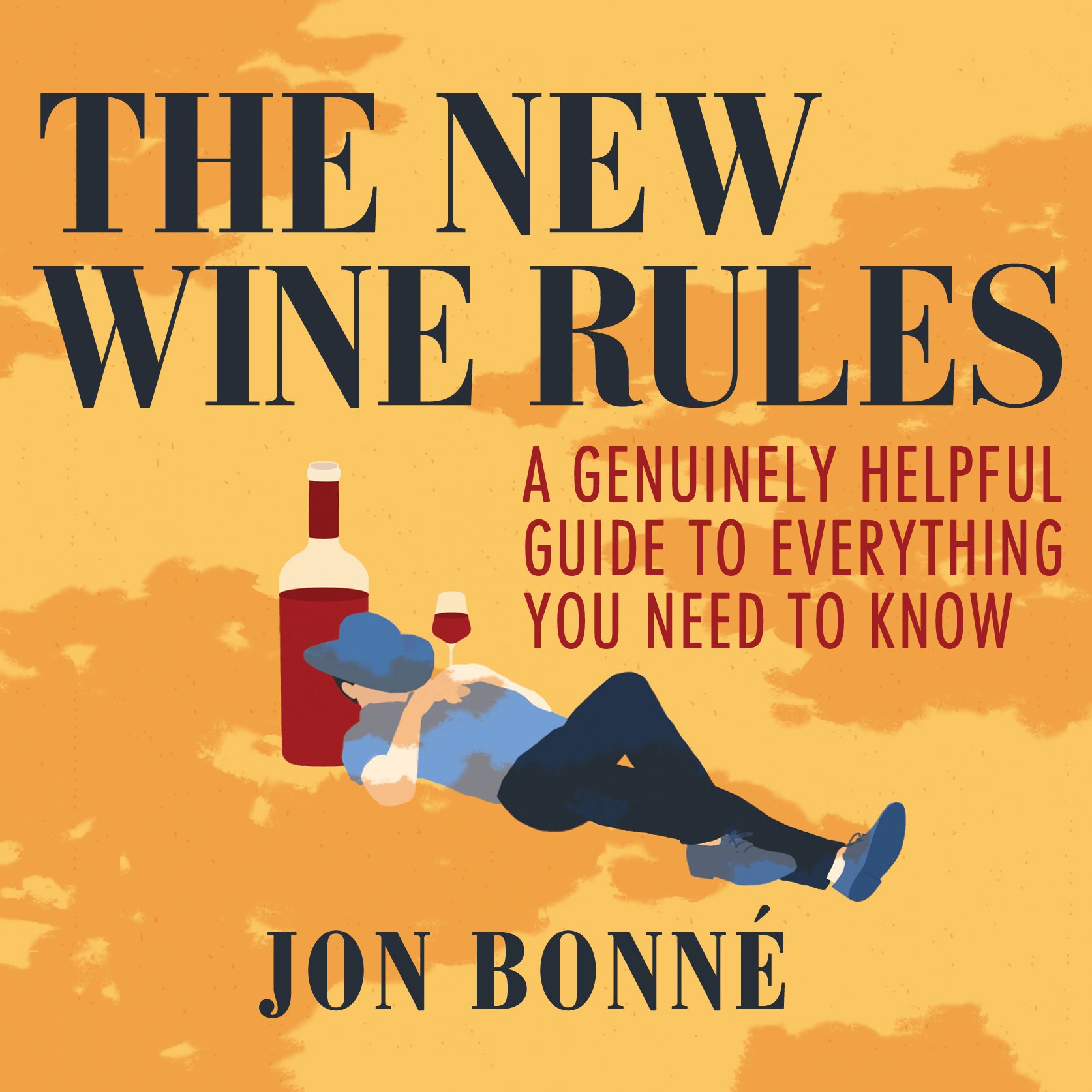 Printable The New Wine Rules: A Genuinely Helpful Guide to Everything You Need to Know Audiobook Cover Art