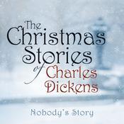 Nobodys Story Audiobook, by Charles Dickens