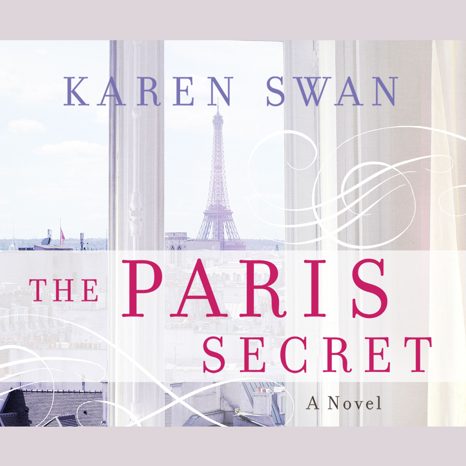 Printable The Paris Secret: A Novel Audiobook Cover Art