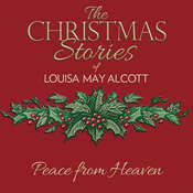 Peace from Heaven Audiobook, by Louisa May Alcott