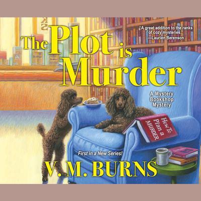 The Plot is Murder Audiobook, by V. M. Burns