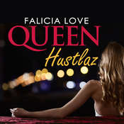 Queen Hustlaz Audiobook, by Falicia Love