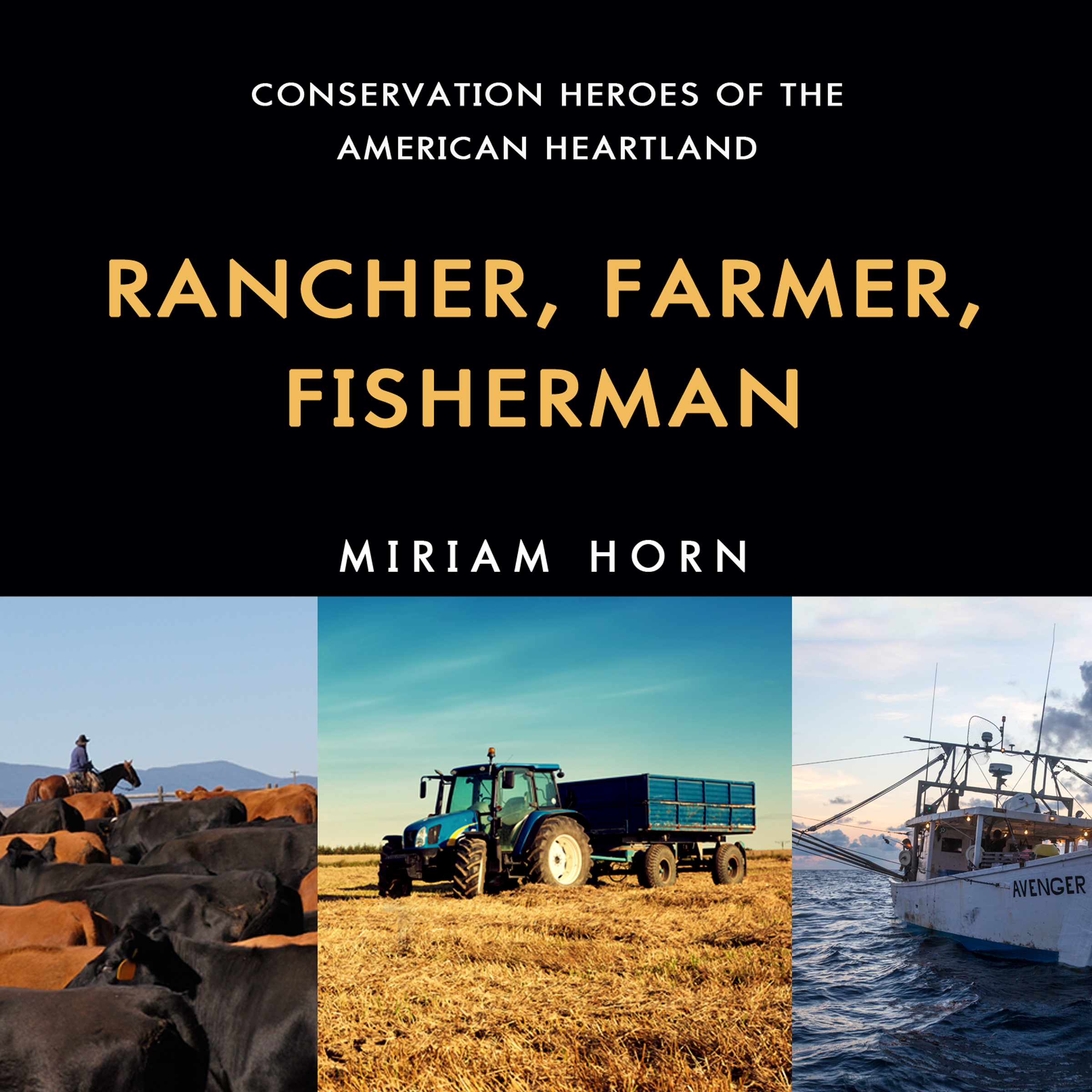 Printable Rancher, Farmer, Fisherman: Conservation Heroes of the American Heartland Audiobook Cover Art