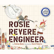 Rosie Revere, Engineer Audiobook, by Andrea Beaty