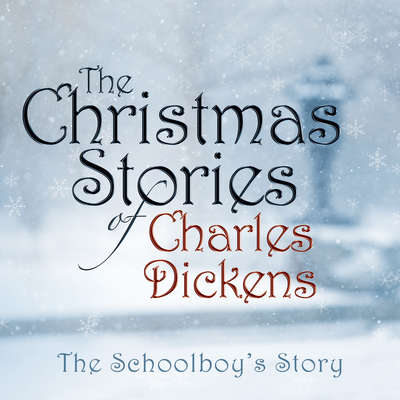 The Schoolboys Story Audiobook, by Charles Dickens