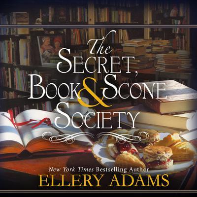 The Secret, Book & Scone Society Audiobook, by Ellery Adams