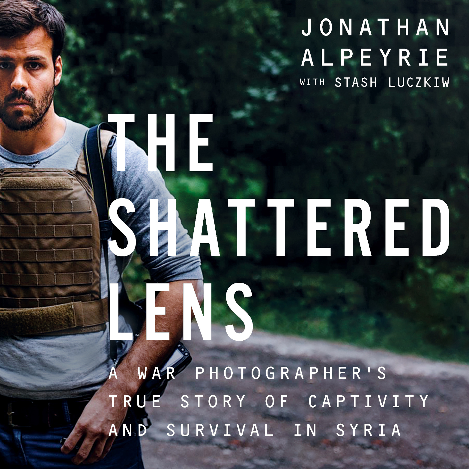 Printable The Shattered Lens: A War Photographer's True Story of Captivity and Survival in Syria Audiobook Cover Art