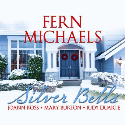 Silver Bells Audiobook, by Fern Michaels