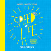 Speed of Life Audiobook, by Carol Weston