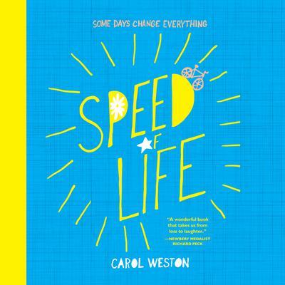 Speed of Life Audiobook, by Carol Weston