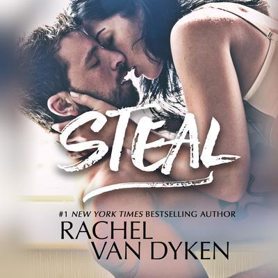 Steal Audiobook, by Rachel Van Dyken