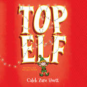 Top Elf Audiobook, by Caleb Zane Huett