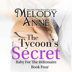 The Tycoons Secret Audiobook, by Melody Anne