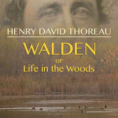 Walden, or Life in the Woods Audiobook, by Henry David Thoreau
