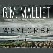 Weycombe: A Novel of Suspense Audiobook, by G. M. Malliet