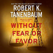 Without Fear or Favor: A Novel Audiobook, by Robert K. Tanenbaum