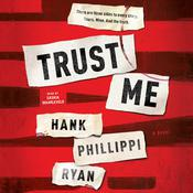 Trust Me Audiobook, by Hank Phillippi Ryan