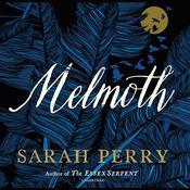 Melmoth: A Novel Audiobook, by Sarah Perry