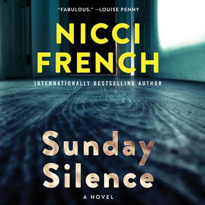 Sunday Silence: A Novel Audiobook, by Nicci French