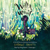 Willa of the Wood Audiobook, by Robert Beatty