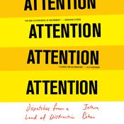 ATTENTION: Dispatches from a Land of Distraction Audiobook, by Joshua Cohen