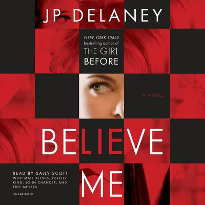 Believe Me: A Novel Audiobook, by JP Delaney