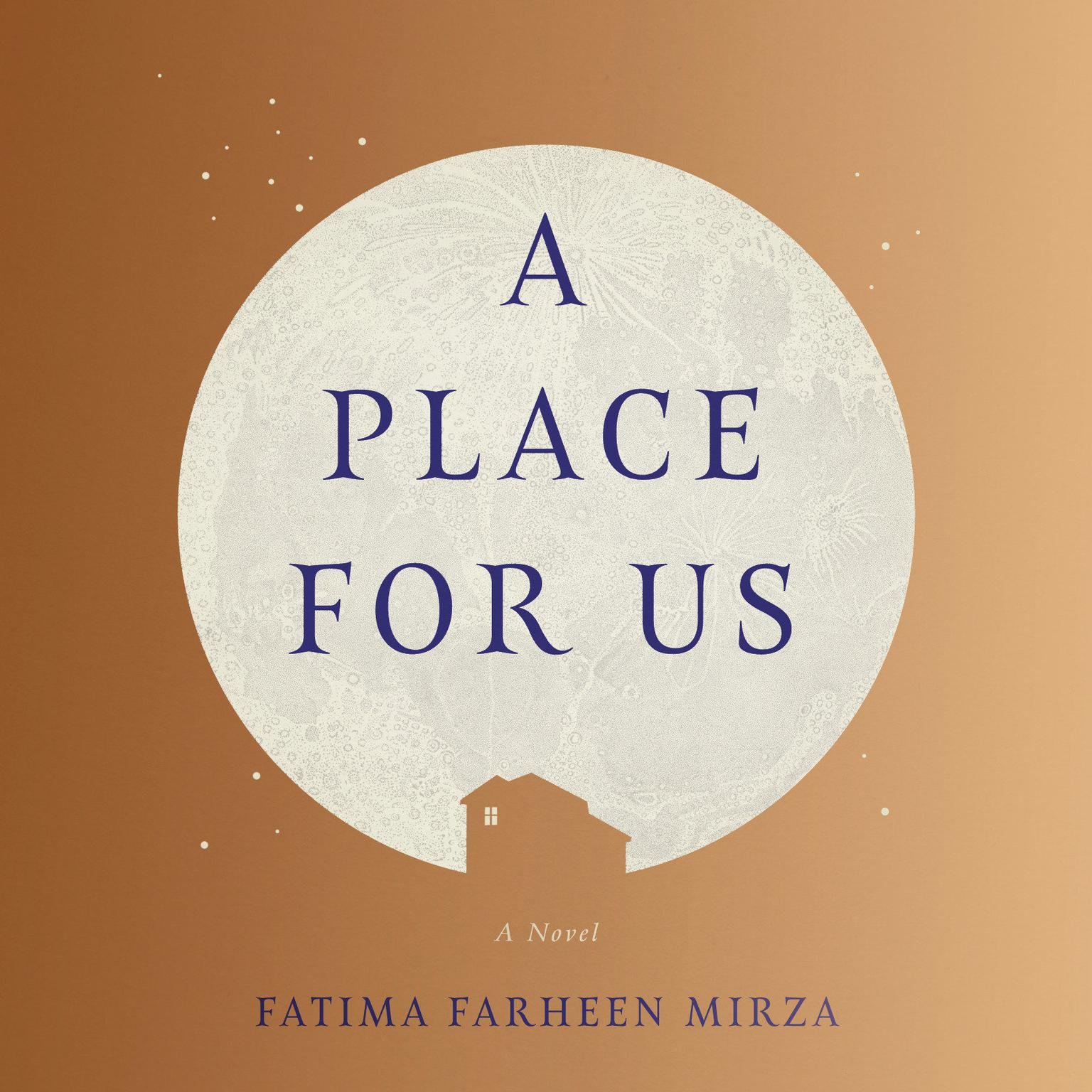 Printable A Place for Us: A Novel Audiobook Cover Art