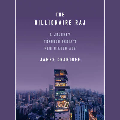 The Billionaire Raj Audiobook, by James Crabtree