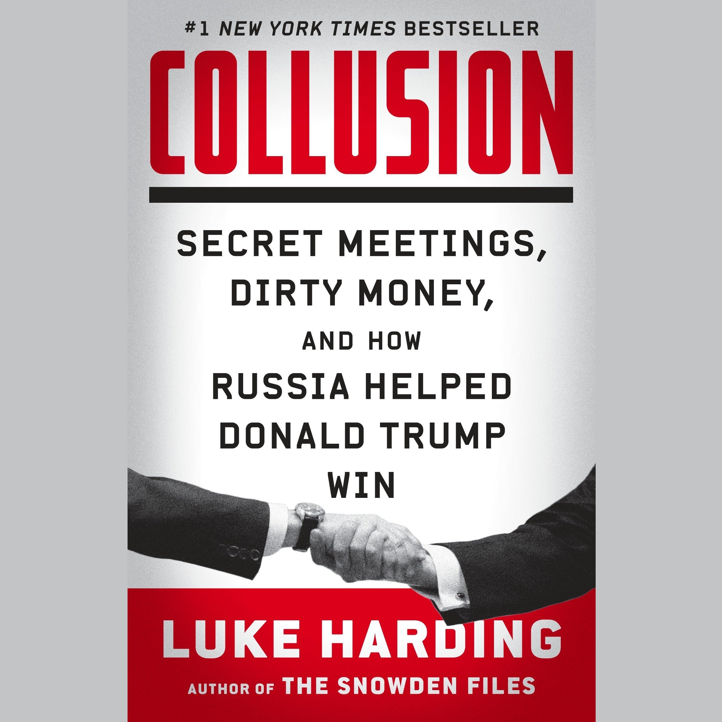 Printable Collusion: Secret Meetings, Dirty Money, and How Russia Helped Donald Trump Win Audiobook Cover Art