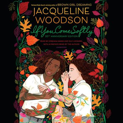 If You Come Softly: Twentieth Anniversary Edition Audiobook, by Jacqueline Woodson