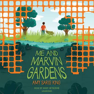 Me and Marvin Gardens Audiobook, by Amy Sarig King