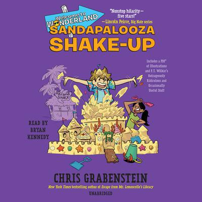 Welcome to Wonderland #3: Sandapalooza Shake-Up Audiobook, by Chris Grabenstein
