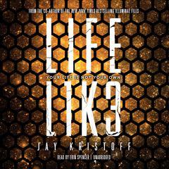 LIFEL1K3 (Lifelike) Audiobook, by Jay Kristoff