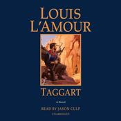 Taggart: A Novel Audiobook, by Louis L'Amour